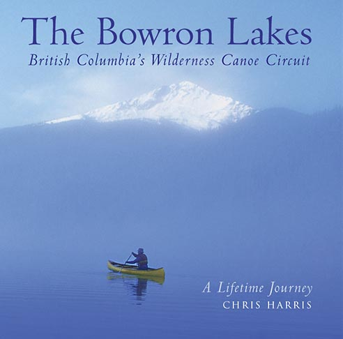 Bowron lakes Book cover by Chris Harris ©