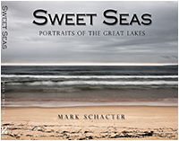 Sweet Seas Portraits of the Great Lakes a new book by Mark Schacter ©
