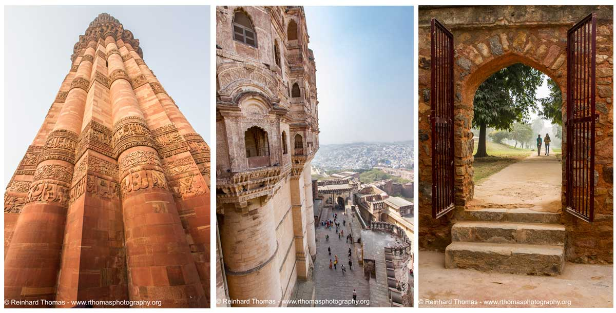 Left: The Qutb Minar victory tower in Delhi - lens Sigma 10-20mm, f1_3.5, @10mm, 1_125 sec. at f11, ISO 320 Middle: View from the massive Mehrangarh Fort in Jodhpur - lens_Sigma 10-20 f3.5, @10mm, 1_125 sec at f16, ISO 320 Right: Oasis within the big city of Delhi inside the park around Humayun's Tomb - Canon Lens EF24-70 f2.8 @ 1_125sec., f5.0, 25mm, ISO 100 by Reinhard Thomas ©