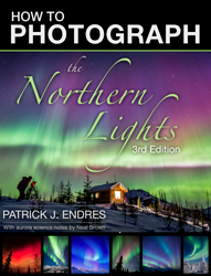 How to Photograph the Northern Lights cover by Patrick Endres.
