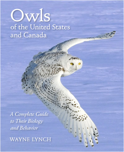 Owls of the United States and Canada book by Dr. Wayne Lynch ©